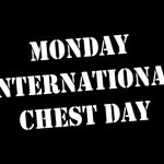 why is monday International Chest Day