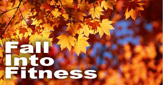 FALL into Fitness with us this October!